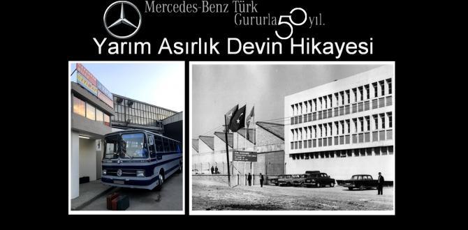 Mercedes-Benz Türk 50'nci Yılını Davutpaşa'da Kutladı