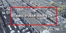 İstanbul Otogarı İHALE'ye Çıktı!