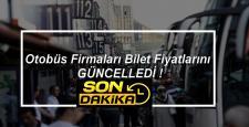 Otobüs Firmaları Bilet Fiyatlarını Güncelledi
