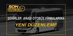 Şehirler Arası Otobüs Biletlerine Yeni Tavan Fiyat