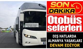 Türkiye Almanya Otobüs Seferlerinde Belirsizlik