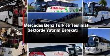 MERCEDES-BENZ TÜRK'DE TESLİMAT BEREKETİ