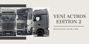 Mercedes-Benz'den Özel Seri Actros Edition 2