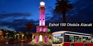 Eshot 100 Otobüs Alacak