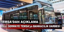 Milli Sermaye TEMSA'ya Bankacılık Darbesi