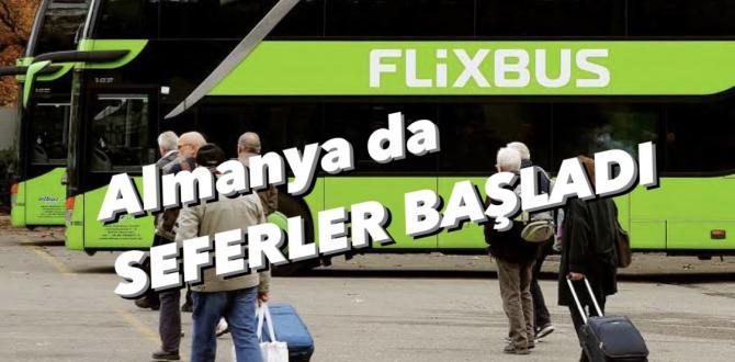 Flixbus Seferlerine Başladı