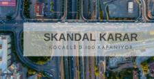Skandal Karar D-100 Karayolu Şehirler Arası Otobüslere Yasaklandı