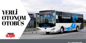 Otokar'dan Yerli Otonom Otobüs
