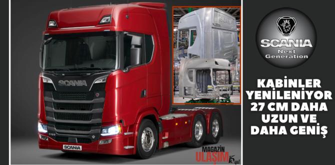 Scania Yeni Uzun Ve Geniş Kabinlerle Geliyor