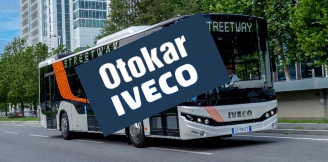 Otokar Iveco İş Birliği Başladı
